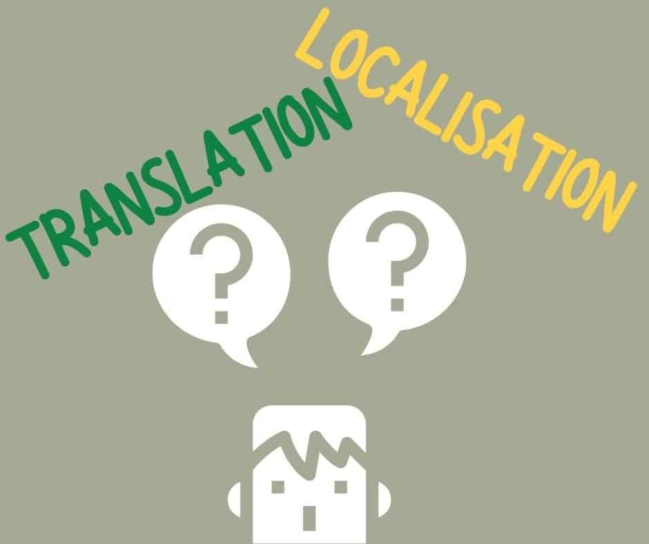 what is the difference between translation or localisation