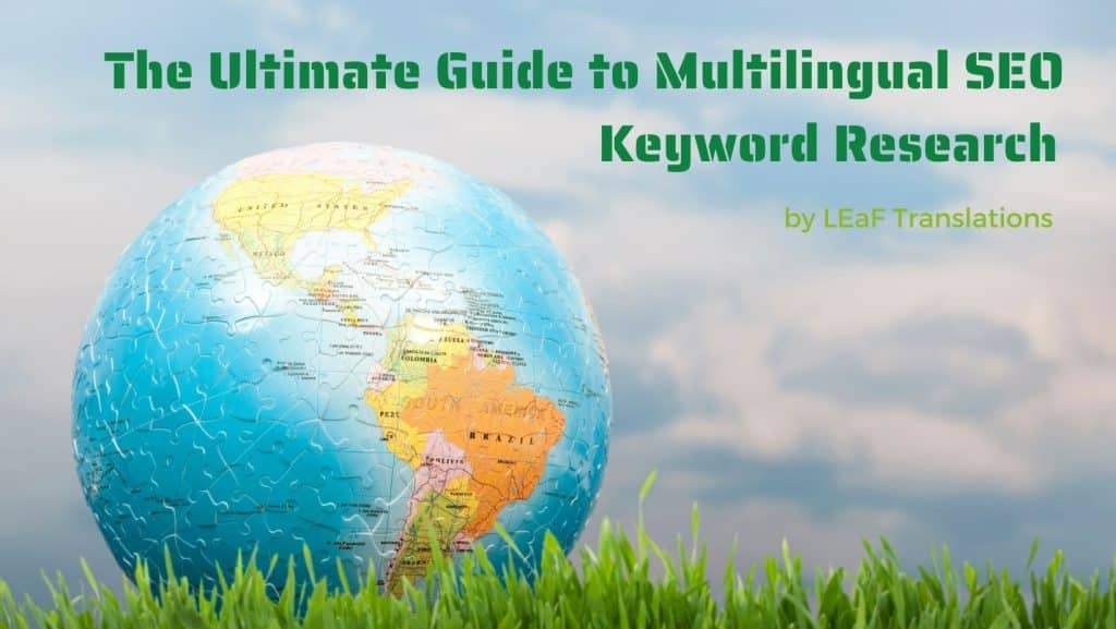 The Ultimate Guide to Multilingual SEO Keyword Research